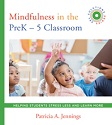 Mindfulness in the PreK-5 Classroom