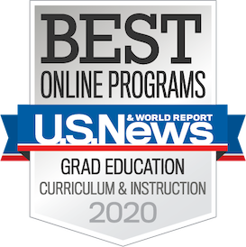 US News and World Report Badge for Online Programs Graduate Education Curriculum & Instruction 2020.png